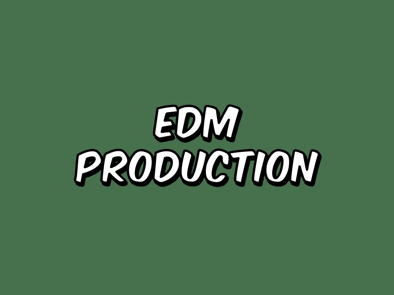 EDM Production